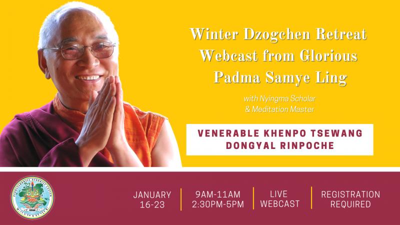 Winter Dzogcehn Retreat Webcast.